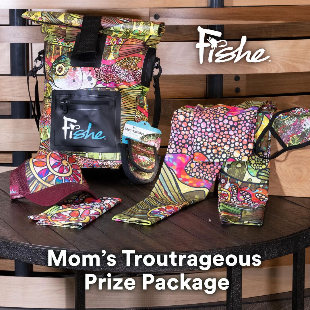 Moms Troutrageous prize package